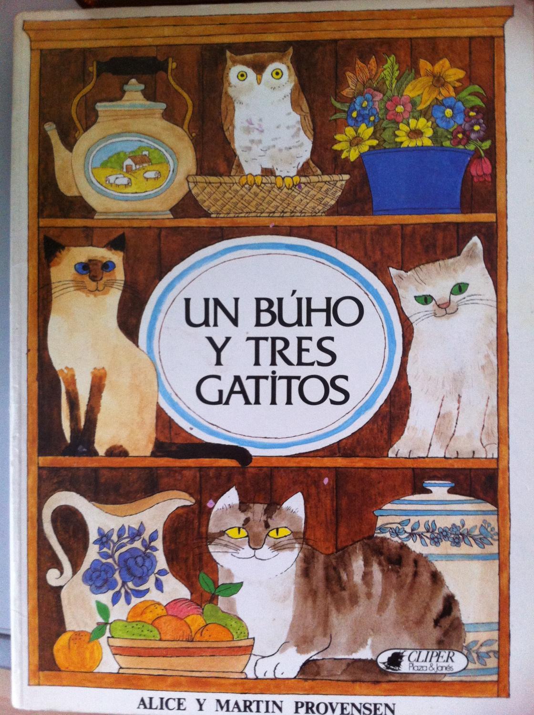 Un Búho y tres gatitos: Alice Provensen, Martin Provensen