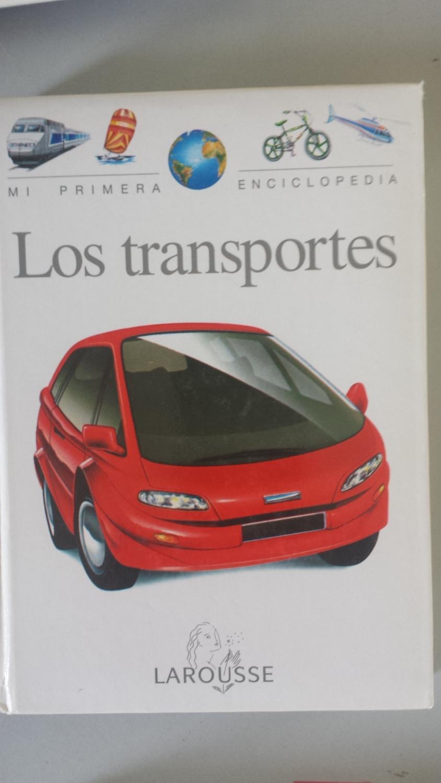 MI PRIMERA ENCICLOPEDIA LAROUSSE Nº 9: Los transportes - Brian Williams