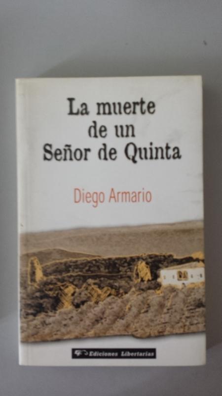 La muerte de un Señor de Quinta - Diego Armario