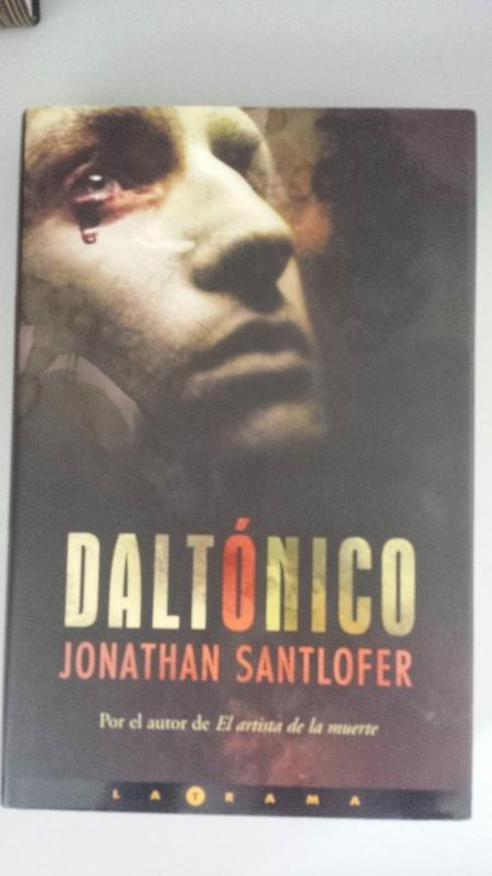 Daltónico By Jonathan Santlofer Bien Encuadernación De Tapa Dura 2004 1ª Edición Libros Tobal