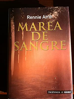 MAREA DE SANGRE: RENNIE AIRTH