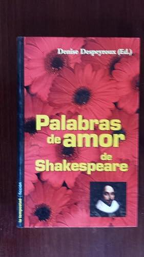 PALABRAS DE AMOR DE SHAKESPEARE: DESPEYROUX, DENISE