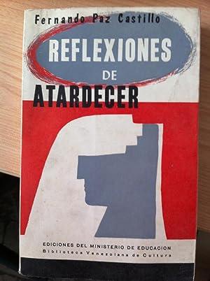Reflexiones de atardecer. Tomo I (Andrés Bello: PAZ CASTILLO, Fernando.