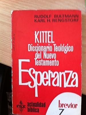 Kittel: Diccionario Teológico del Nuevo Testamento : Esperanza: Gerhard Kittel, Rudolf ...