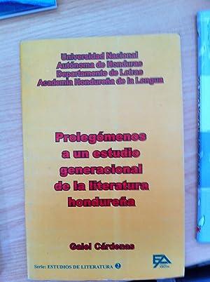 Prolegómenos a un estudio generacional de la literatura hondureña [Ensayo]: Galel ...