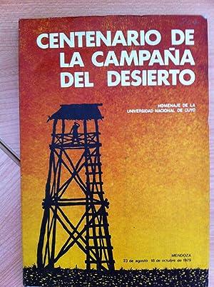 Centenario de la Campaña del Desierto. Homenaje de la Universidad Nacional de Cuyo: Siegrist de ...