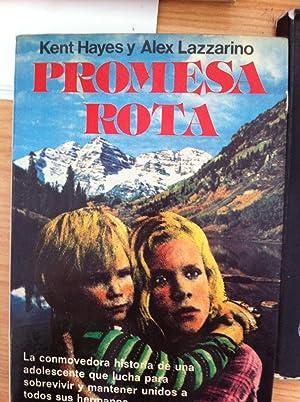Promesa Rota: Hayes, Kent: Lazzarino, Alex