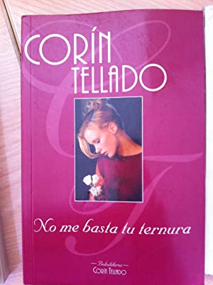 No me basta tu ternura: Corín Tellado