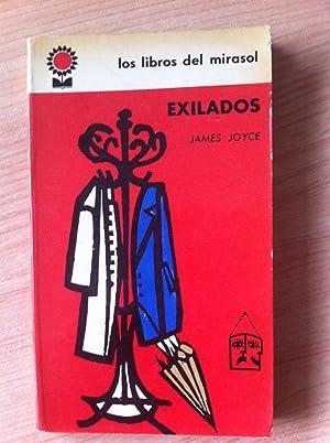 Exilados. Pieza en tres actos. Traducción Osvaldo López-Noguerol: JOYCE, JAMES