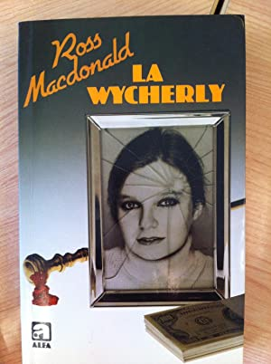 La Wycherly: Macdonald, Ross