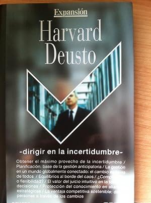 Dirigir en la incertidumbre: Harvard Deusto. Colaborador: Hugh Courtney