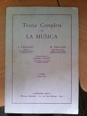 CHAILLEY y CHALLAN - Teoría Completa de la Música Vol.1: CHAILLEY y CHALLAN. ...