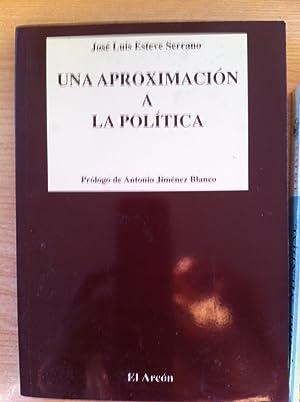 Una aproximación a la política: Esteve Serrano, José