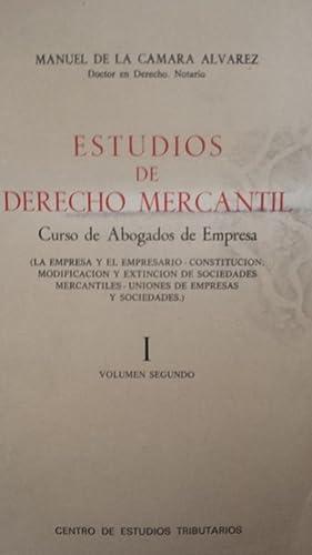 Estudios de derecho mercantil. Curso de abogados: CÁMARA ÁLVAREZ, Manuel