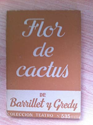 FLOR DE CACTUS: BARRILLET y GREDY