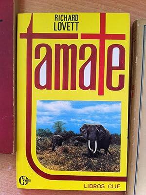 Tamate. Vida y Aventuras de un Héroe Cristiano.: Richard Lovett