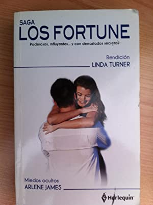 HARLEQUÍN, Saga LOS FORTUNE: 2 NOVELAS: Rendición / Miedos Ocultos: Linda Turner...