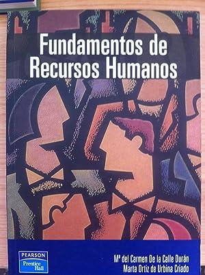 Fundamentos de Recursos Humanos: De la Calle Durán, María Del Carmen, Ortiz de Urbina Criado, Marta