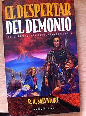 Las Guerras Demoníacas. Volumen1: EL DESPERTAR DEL DEMONIO: SALVATORE, R. A.