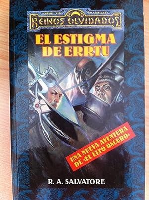 Reinos Olvidados: El Estigma de Errtu: R. A. Salvatore