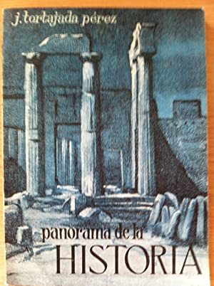 Panorama de la Historia. Cuarto Curso de: José Tortajada Pérez