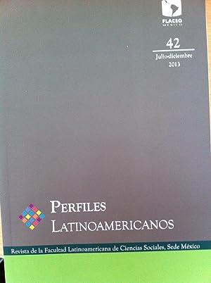 PERFILES LATINOAMERICANOS. REVISTA DE LA FACULTAD LATINOAMERICANA: Directora: Ligia Tavera
