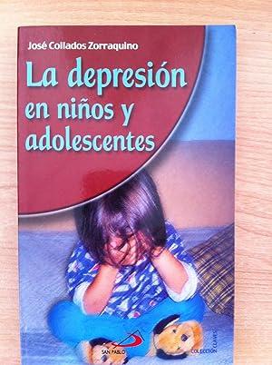 La Depresión en Niños y Adolescentes: Collados Zorraquino, José