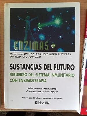 Enzimas. Sustancias Del Futuro. Refuerzo Del Sistema: Wrba, Heinrich, Pecher,