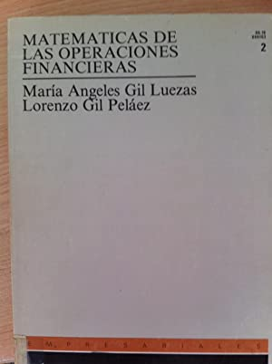 Matemáticas de las Operaciones Financieras 2: María Ángeles Gil