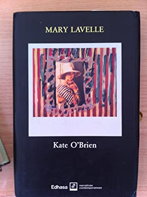 Kate O'Brien: Lavelle, Mary