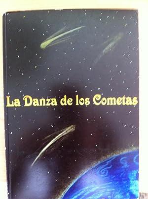 La Danza de los Cometas. Cuentos: ANGELINES BORREGUERO, RAFAELA ARREBOLA, ÁNGELA DOMENECH, CHARO ...