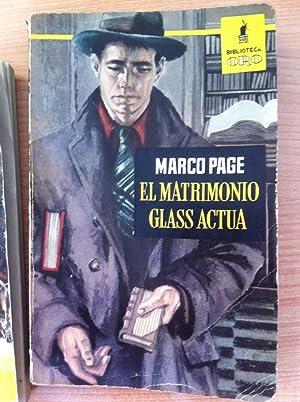 El Matrimonio Glass Actúa: Marco Page