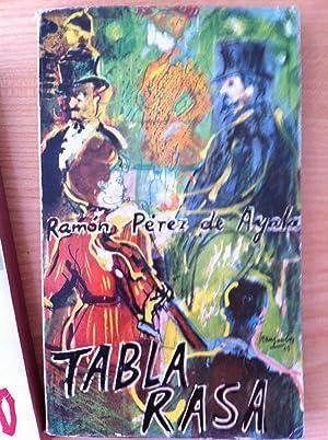 TABLA RASA: PÉREZ DE AYALA, Ramón