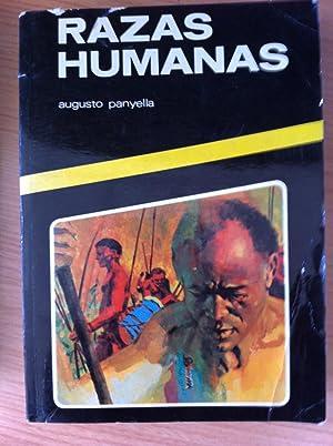 Razas Humanas: Augusto Panyella