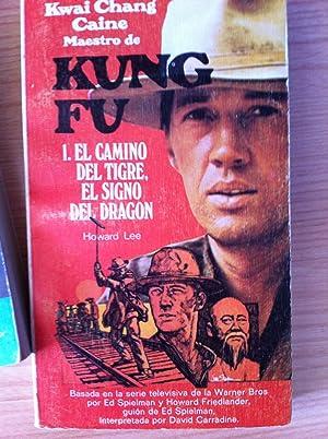 KUNG FU 1: EL CAMINO DEL TIGRE, EL SIGNO DEL DRAGÓN: Howard Lee