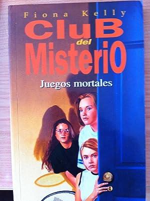 CLUB DEL MISTERIO: Juegos Mortales: Fiona Kelly