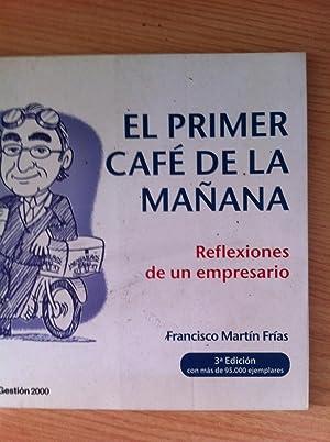 El Primer Café de la Mañana: Martín Frías, Francisco