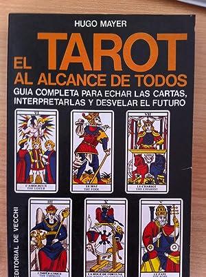 El Tarot al Alcance de Todos: Hugo Mayer