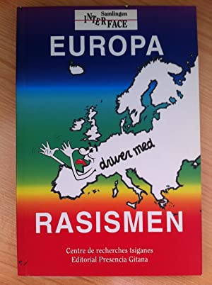 Europa se Burla del Racismo. Europa Med Rasismen. Antología Internacional de Humor ...