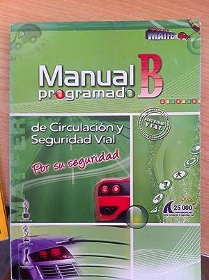 Manual B Programado de Circulación y Seguridad Vial: Manuel Tomás Fernández Ropero, Gema ...