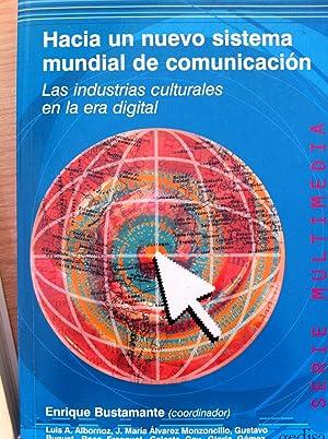 Hacia un Nuevo Sistema Mundial de Comunicación: Coordinador: Enrique Bustamante