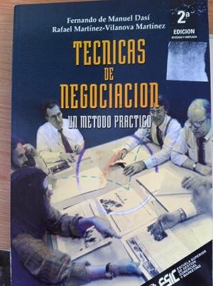 Técnicas de Negociación. Un Método Práctico: Fernando de Manuel Dasi, ...