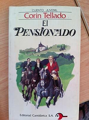 CUENTO JUVENIL CORÍN TELLADO: El Pensionado: CORÍN TELLADO