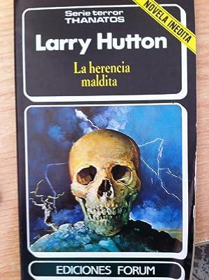 SERIE TERROR THANATOS 12: La Herencia Maldita: LARRY HUTTON