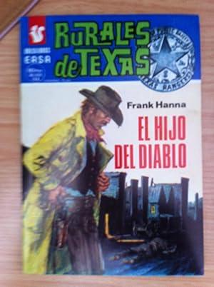 RURALES DE TEXAS 392: EL HIJO DEL: FRANK HANNA