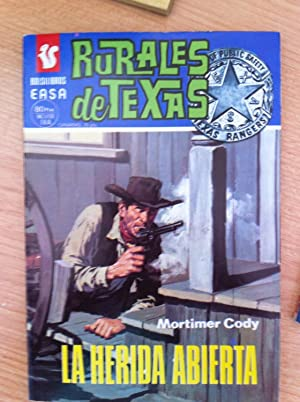 RURALES DE TEXAS 390: LA HERIDA ABIERTA: MORTIMER CODY