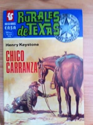 RURALES DE TEXAS 389: CHICO CARRANZA: HENRY KEYSTONE