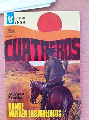 CUATREROS. Nº 395: DONDE MUEREN LOS MALDITOS: MORGAN FRANKS