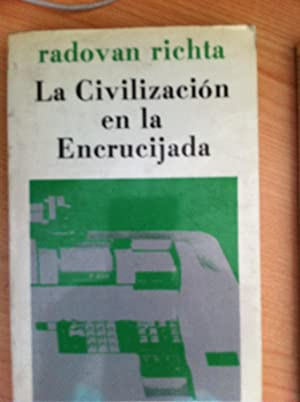 La Civilización en la Encrucijada: Richta, Radovan
