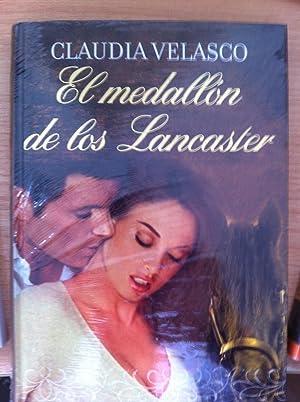 El Medallón de los Lancaster: Claudia Velasco
